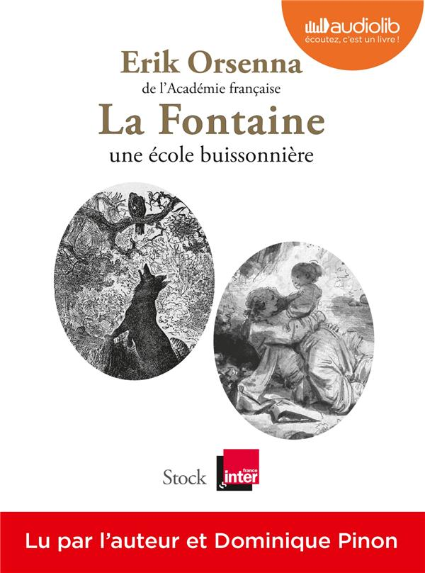 LA FONTAINE, UNE ECOLE BUISSONNIERE   LIVRE AUDIO 1CD MP3
